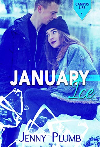 January Ice (Campus Life Book 1) by Jenny Plumb