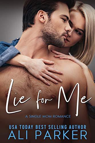 Lie For Me by Ali Parker