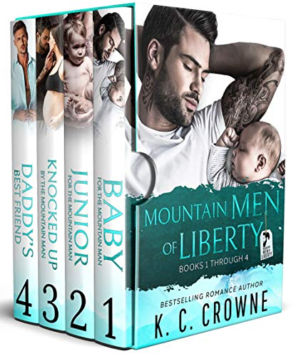 Mountain Men of Liberty: A Contemporary Romance Box Set by K. C. Crowne