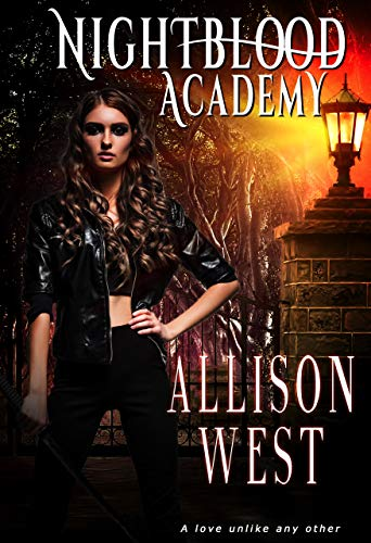 Nightblood Academy: A Paranormal Bully Romance by Allison West