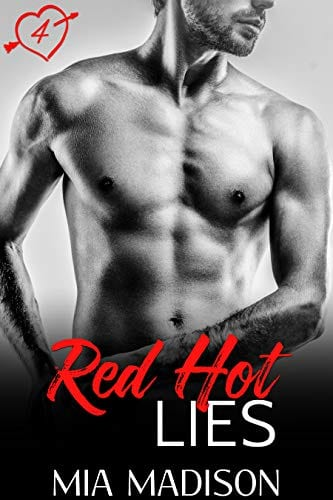 Red Hot Lies: A Steamy Fake Engagement Romance by Mia Madison