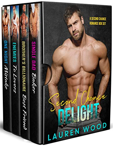 Second Chance Delight: A Contemporary Romance Series Box Set by Lauren Wood