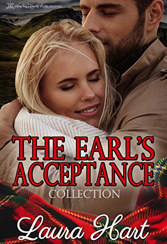 The Earl's Acceptance: The Complete Collection by Laura Hart
