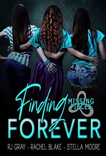 Finding Forever (Missing Pieces Book 4) by RJ Gray, Rachel Blake, Stella Moore
