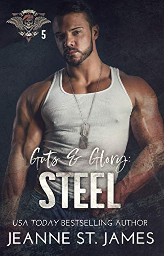 Guts & Glory: Steel (In the Shadows Security Book 5) by Jeanne St. James