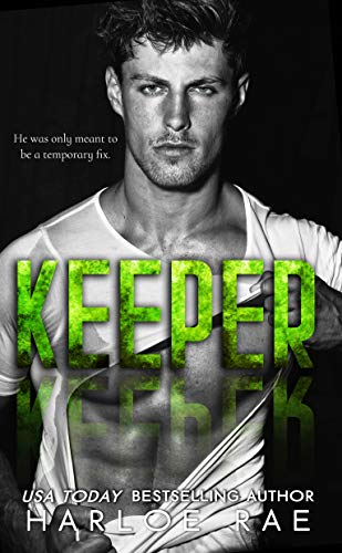 Keeper: A Friends to Lovers Standalone Romance by Harloe Rae