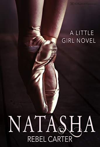 Natasha (Little Girl Book 1) by Rebel Carter