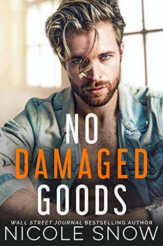 No Damaged Goods by Nicole Snow