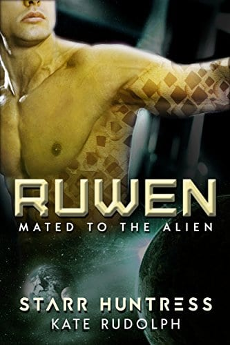 Ruwen (Mated to the Alien Book 1) by Kate Rudolph and Starr Huntress