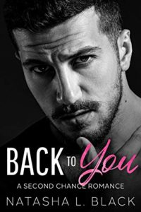 Back To You: A Second Chance Romance
