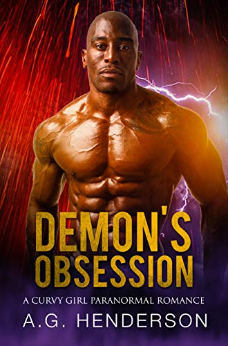 Demon's Obsession: A Curvy Girl Paranormal Romance by A. G. Henderson