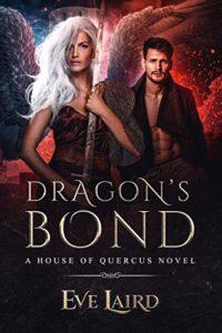 Dragon's Bond: A Paranormal & Urban Fantasy Romance (House of Quercus Book 2)