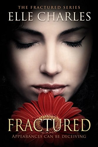 Fractured (The Fractured Series Book 1) by Elle Charles