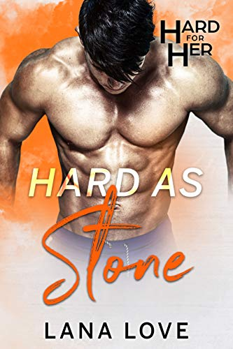 Hard as Stone: A BBW & Quarterback Sports Romance (Hard for Her Book 4) by Lana Love