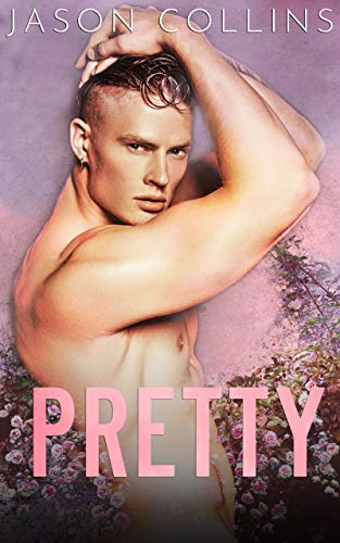 Pretty by Jason Collins
