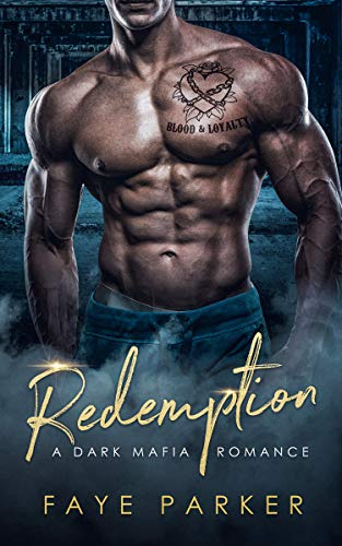 Redemption: A Dark Irish Mafia Romance by Faye Parker