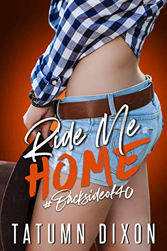 Ride Me Home by Tatumn Dixon