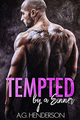 Tempted by a Sinner (Seven Sinners Book 4) by A. G. Henderson