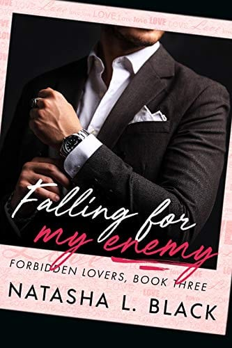 Falling for my Enemy (Forbidden Lovers Book 3) by Natasha L. Black