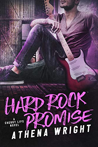 Hard Rock Promise (Cherry Lips Book 0) by Athena Wright