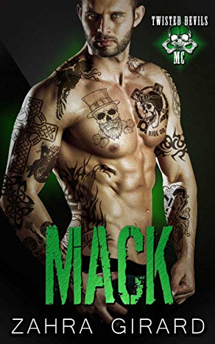 Mack (Twisted Devils MC Book 3) by Zahra Girard