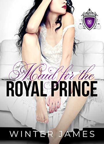 Maid for the Royal Prince by Winter James