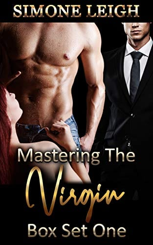 Mastering the Virgin: Box Set One (Mastering the Virgin Box Set Book 1) by Simone Leigh