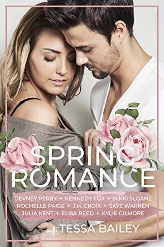 Spring Romance: NINE Happily Ever Afters by various authors