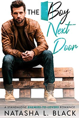 The Boy Next Door: A Standalone Enemies-to-Lovers Romance by Natasha L. Black