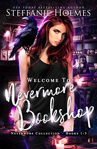 Welcome to Nevermore Bookshop: reverse harem mystery series, books 1-3 by Steffanie Holmes