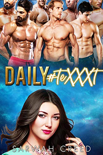 Daily #teXXXt: A Reverse Harem Bully Romance (The FlirtChat Book 1) by Sarwah Creed