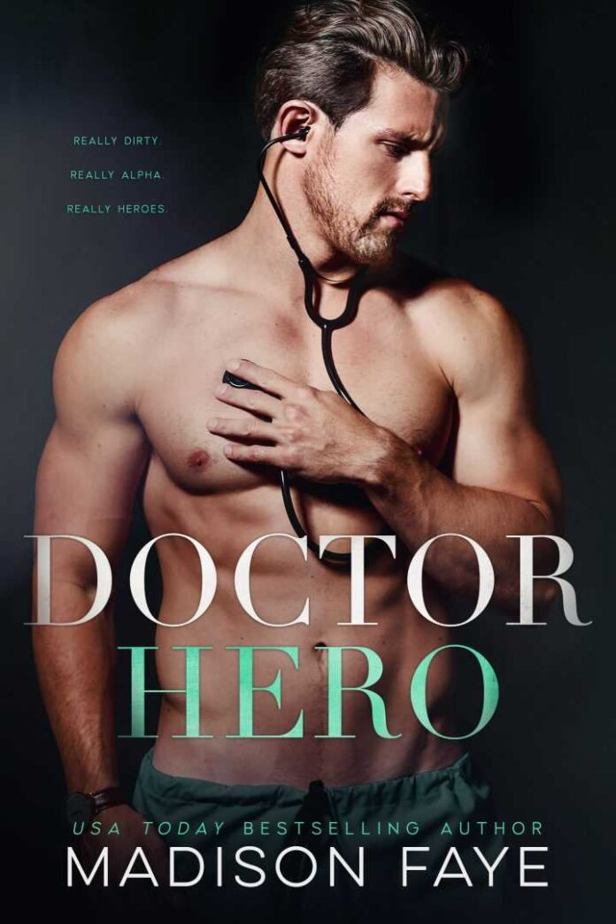 Doctor Hero by Madison Faye