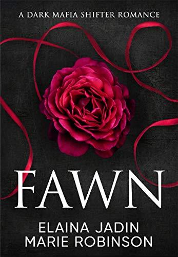Fawn: A Dark Mafia Shifter Romance (Blackfang Barons Book 1) by Elaina Jadin