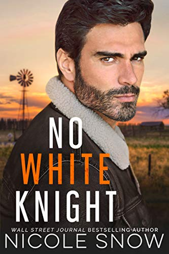 No White Knight by Nicole Snow