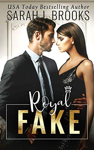 Royal Fake by Sarah J. Brooks