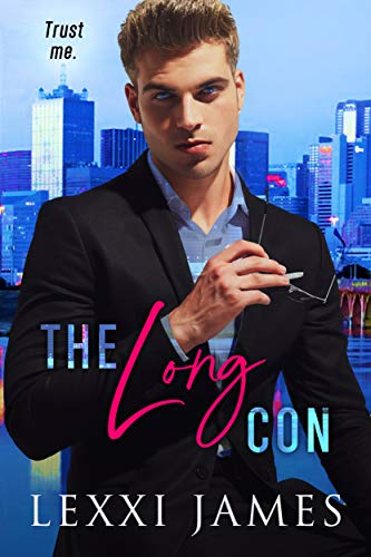 The Long Con by Lexxi James