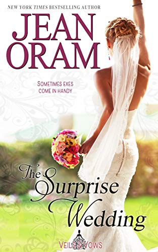The Surprise Wedding (Veils and Vows Book 1) by Jean Oram