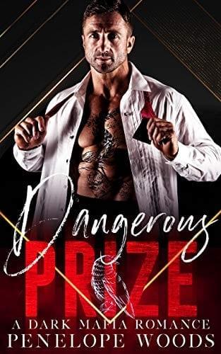 Dangerous Prize: A Dark Mafia Romance by Penelope Woods