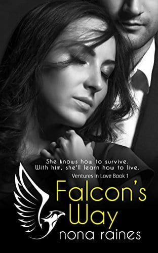 Falcon's Way: A Steamy Opposites Attract Billionaire Romance (Ventures in Love Book 1) by Nona Raines