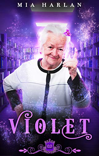Violet: A Paranormal Reverse Harem Romance (Spell Library Book 1) by Mia Harlan