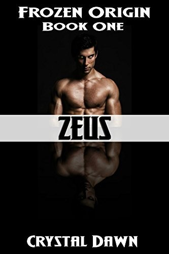 Zeus: A Sci Fi Romance Military Thriller (Frozen Origin Book 1) by Crystal Dawn