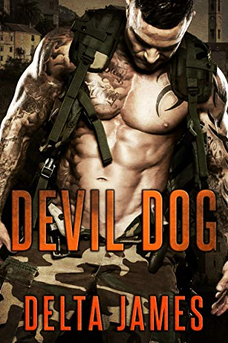 Devil Dog: A Rough Romance by Delta James
