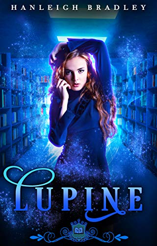 Lupine (Spell Library Book 3) by Hanleigh Bradley