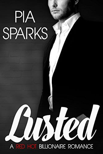Lusted (Lusted Series Book 1) by Pia Sparks