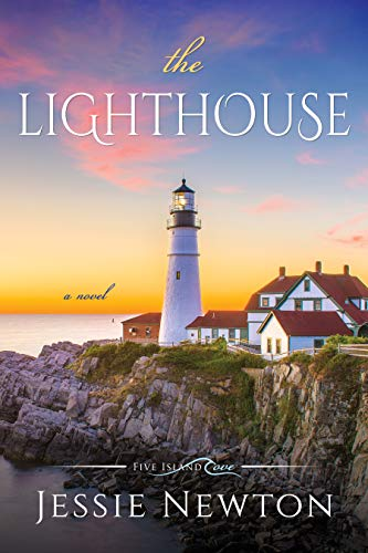 The Lighthouse (Five Island Cove Book 1) by Jessie Newton