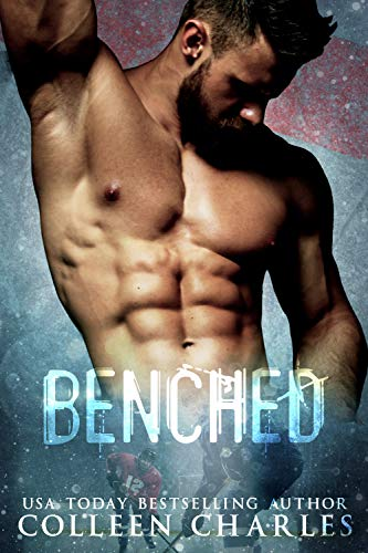 Benched (Minnesota Caribou Book 1) By Colleen Charles