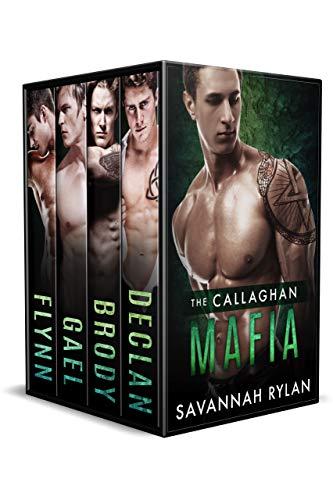 The Callaghan Mafia Series: Books 1-4 by Savannah Rylan