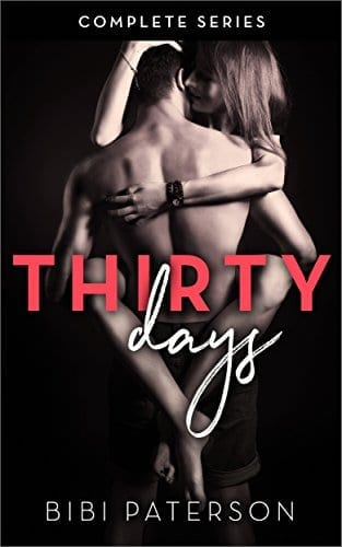 Thirty Days: The Complete Series by Bibi Paterson