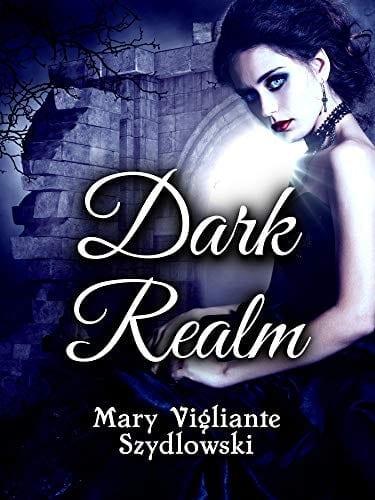 Dark Realm by Mary Vigliante Szydlowski