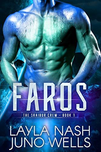 Faros (The Sraibur Crew Book 1) by Layla Nash & Juno Wells